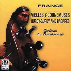 Vielleux du Bourbonnais. Vielles et Cornemuses (французская волынка и колёсная лира)